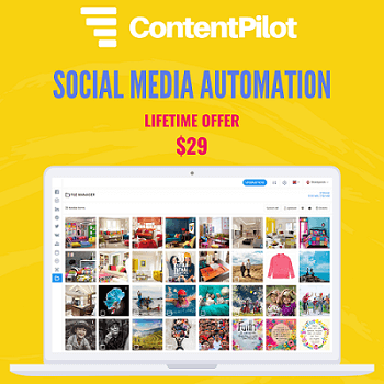 ContentPilot – Social Media Automation Scheduler Tools Lifetime Software Deals for $29 Only